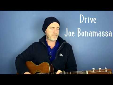 Joe Bonamassa - Drive - By Joe Murphy
