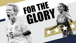 USWNT - For the Glory - World Cup 2019