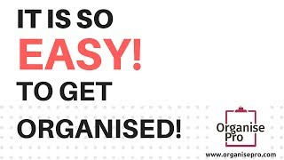 Lets talk the truth about getting organised and systemed