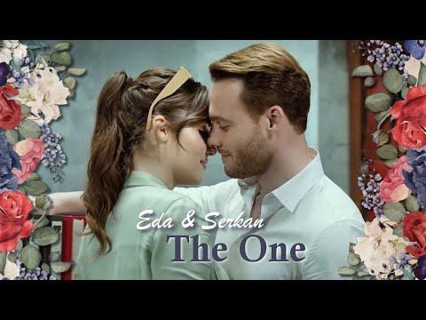 Eda & Serkan || The One