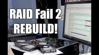 RAID Fail 2: Rebuild!