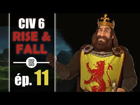 [FR] Civilization 6 RISE AND FALL Ecosse let's play ép 11