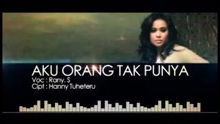 Rany Simbolon - Aku Orang Tak Punya (Official Music Video)