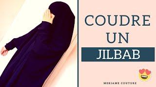 COMMENT COUDRE UN JILBAB 😍