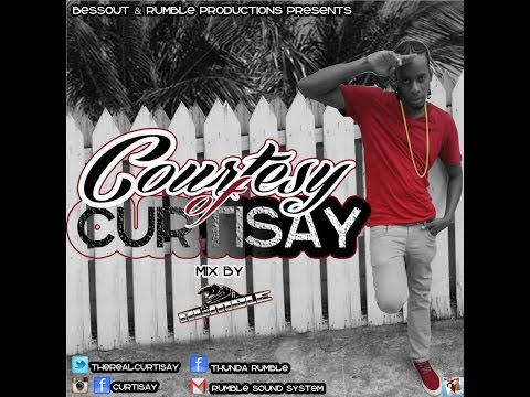 COURTESY OF CURTISAY OFFICIAL MIX CD BY RUMBLE 2016