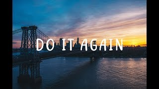 Airmow &amp Hoober - Do It Again (ft. Christian Kuria) [LYRICS]