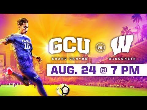 GCU Men's Soccer Vs. Wisconsin Aug 24, 2018