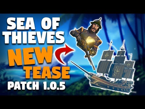 Sea of Thieves Patch 1.0.5: Teaser For New Customisations, Bug Fixes & More