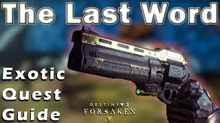 Destiny 2 The Last Word Quest Final Draw Full Guide Destiny 2 Black Armory Exotic Quest