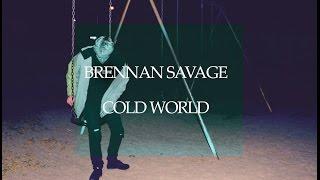 Скачать Brennan Savage Cold World перевод на русский язык с субтитрами