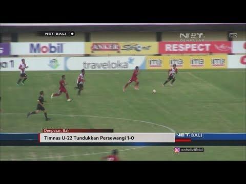 NET. BALI - TIMNAS U-22 TUNDUKKAN PERSEWANGI 1-0