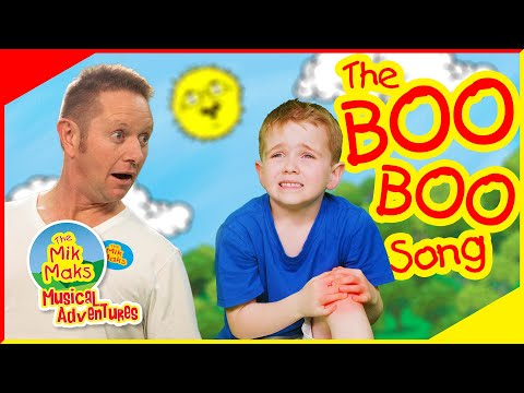 The Boo Boo Song | Nursery Rhymes and Kids Songs | The Mik Maks