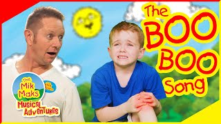 The Boo Boo Song  Nursery Rhymes And Kids Songs  The Mik Maks