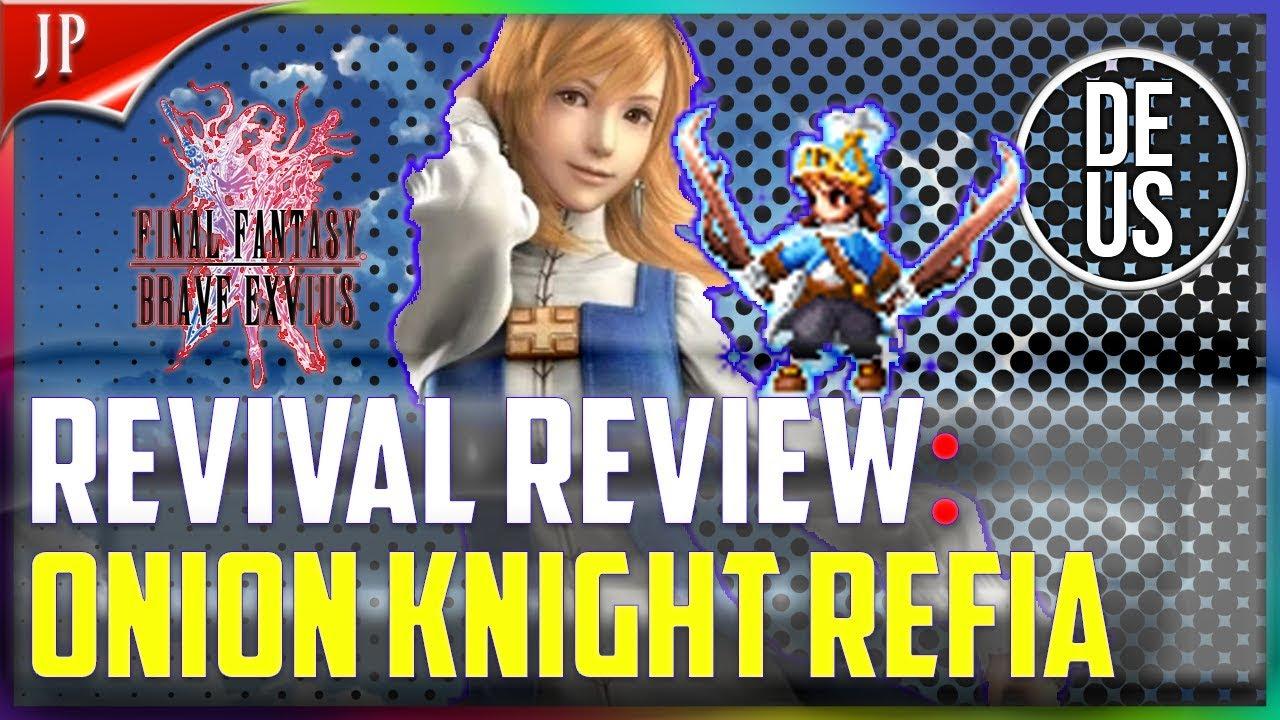 Onion Knight Refia Revival Review 200 Tdw Passive Final Fantasy Brave Exvius Japan Ffbe Jp Youtube