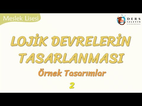 LOJİK DEVRELERİN TASARLANMASI - 2