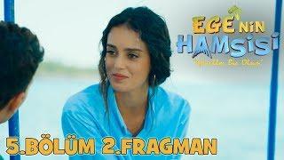 Download Video Ege'nin Hamsisi - 5.Bölüm 2.Fragmanı MP3 3GP MP4