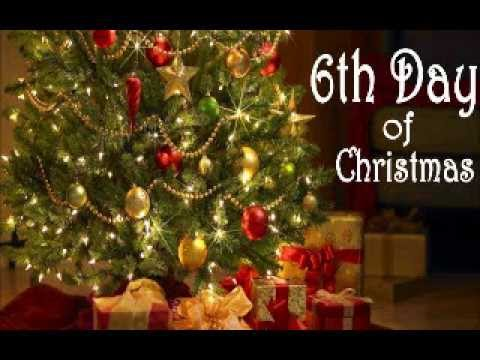 6th Day Of Christmas 2020 The 6th Day Of Christmas   YouTube