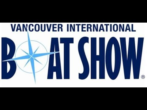 Vancouver Boat Show 2018