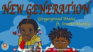 Gingerbread Mane Ft. Bob Marley Grandson StroD Strod Marley - Noah - June 2018