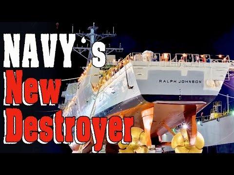Navy's newest destroyer, USS Ralph Johnson