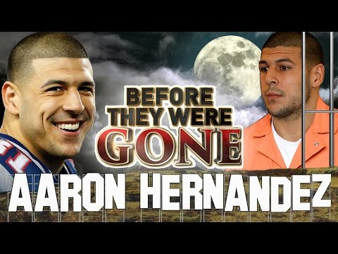 AARON HERNANDEZ - Before They Were Gone