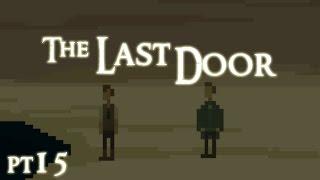 【ㄒㄅ實況】The Last Door 最後一扇門 《season2-3》pt15