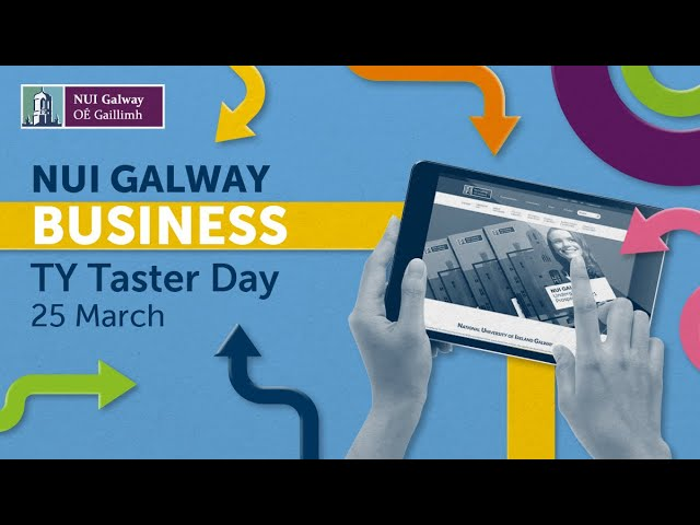NUI Galway Business TY Taster Day 2021