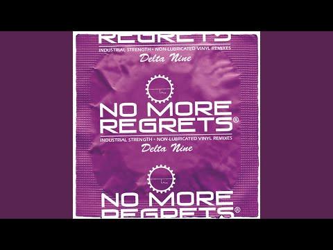 No More Regrets (Delta 9 & Lenny Dee Chicago Remix)