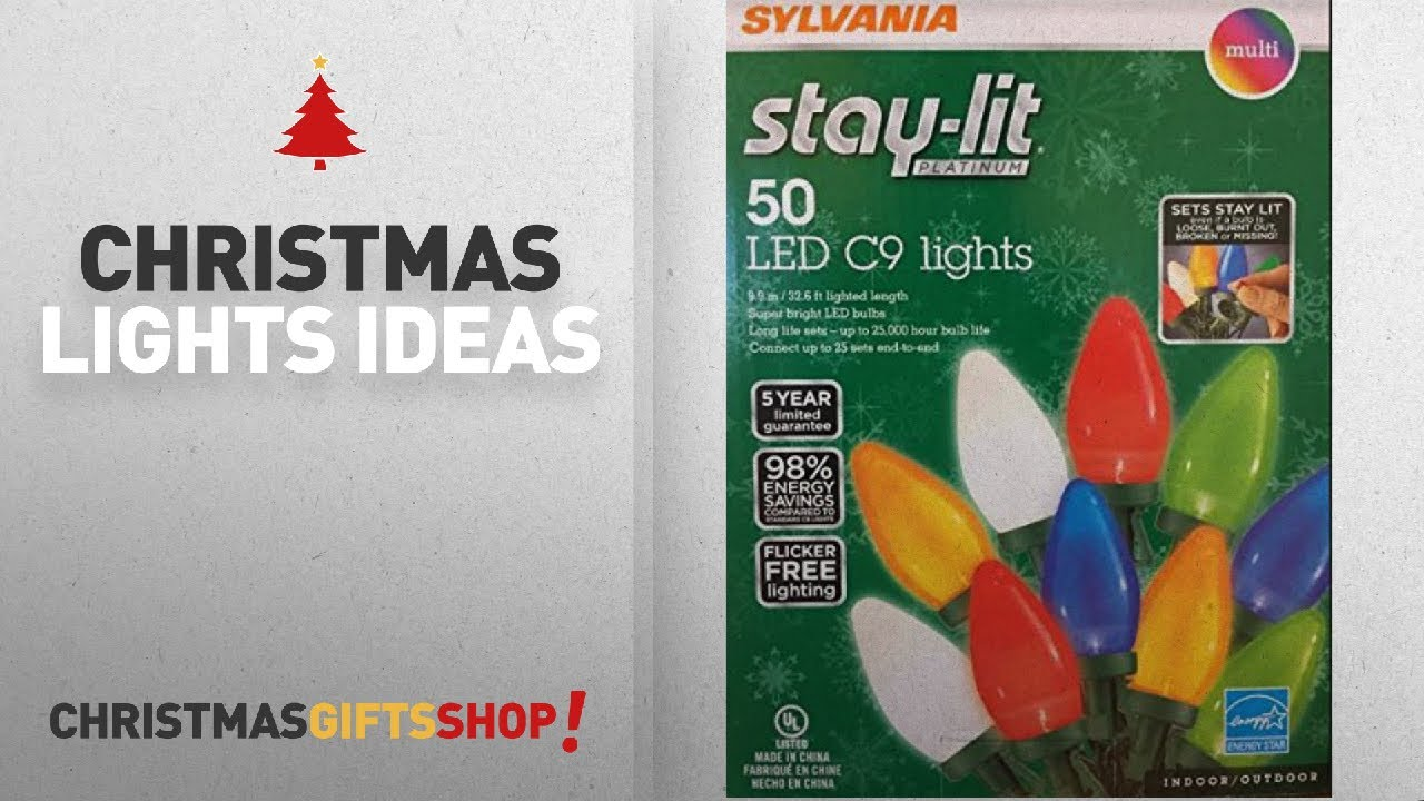 Top Christmas Lights C9 Led Sylvania Stay Lit Platinum Led Indoor Outdoor Christmas String Lights