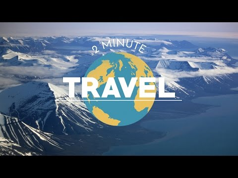 2 Minute Travel Guide to Spitsbergen