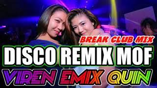 MDR MAUMERE REMIX  ▶️ VIREN EMIX QUIN  BREAK CLUB MIX  COBA DANG