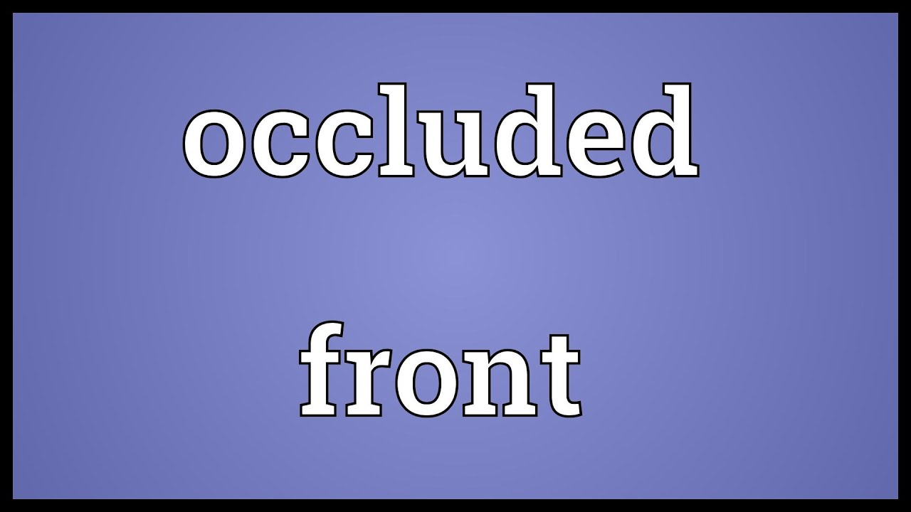 Occluded Front Meaning Youtube