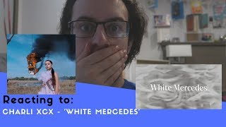 REACTING TO CHARLI XCX - 'WHITE MERCEDES' MUSIC VIDEO