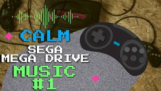 Calm SEGA Genesis Soundtracks - Mega Drive Music #1
