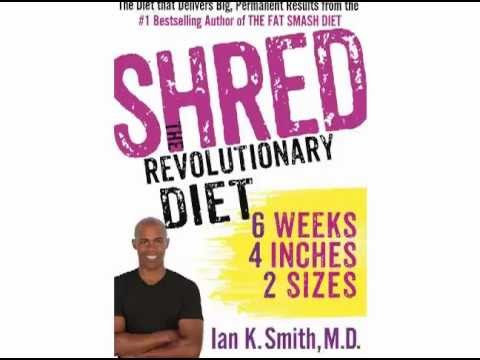 Shred The Revolutionary Diet Ian K. Smith Free Ebook