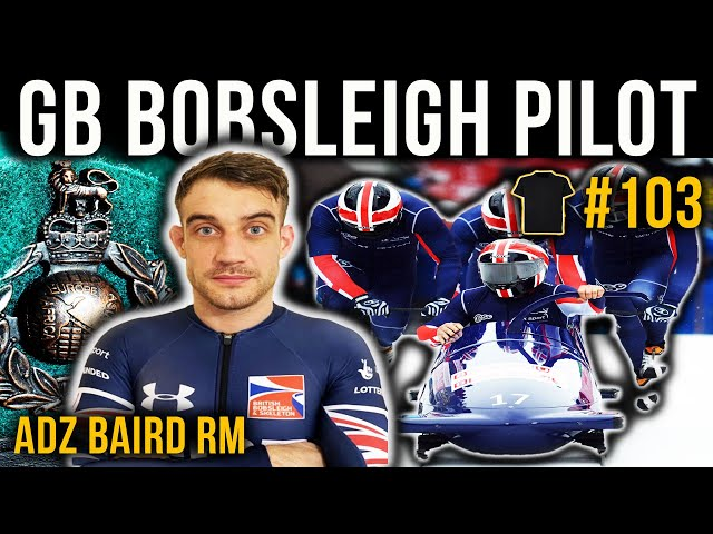 British Bobsleigh Pilot | Adam Baird | Royal Marines Commando | Bought The T-Shirt Podcast