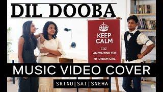 Dil Dooba | Khakee | Srinu ft. Sai & Sneha | Bollywood Dance Choreography