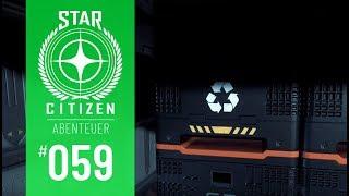 STAR CITIZEN #059 | ABENTEUER | MIT SCRAP NACH PORT OLISAR | Deutsch/German | Alpha 3.4.3