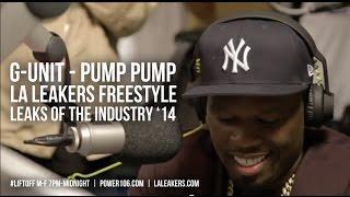 G-Unit - Pump Pump (LA Leakers Freestyle) - Leaks of the Industry '14