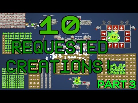 [Bad Piggies] 10 Requested Creations - PART 3