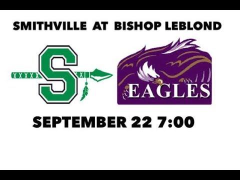 Smithville Warriors at Bishop LeBlond Eagles Football