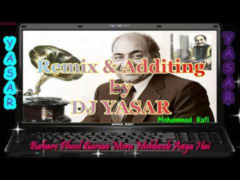 Baharo phool barsao - Remix Dj Yasar
