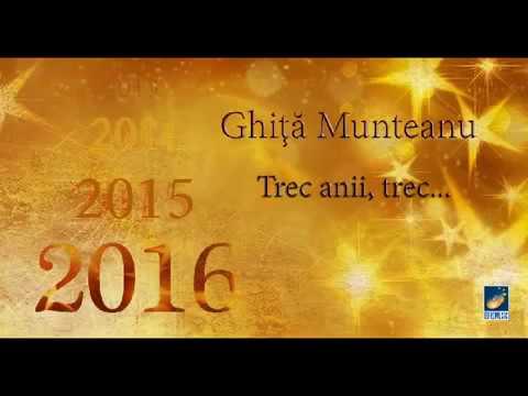 Ghita Munteanu Trec anii trec