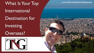 What Is Your Top International  Destination for  Investing  Overseas? #349