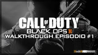 ▶ Call of Duty Black Ops II - ITA Campaign GamePlay HD - iTH Ep. 1