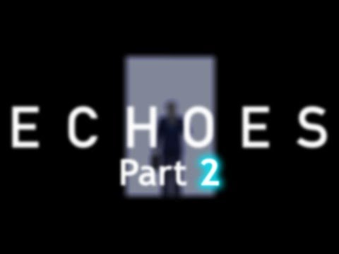 So I installed a mod for Half-Life... - Echoes (Part 2)