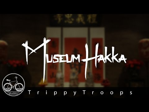 TrippyTravel #1 - The Oriental Vibes of Hakka Museum