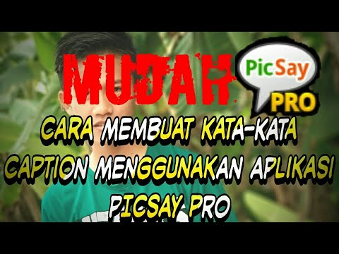TUTORIAL BIKIN CAPTION PICSAY PRO