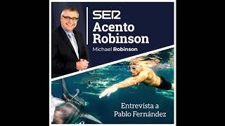 Pablo Fernández - Entrevista Acento Robinson Cadena Ser (Michael Robinson)