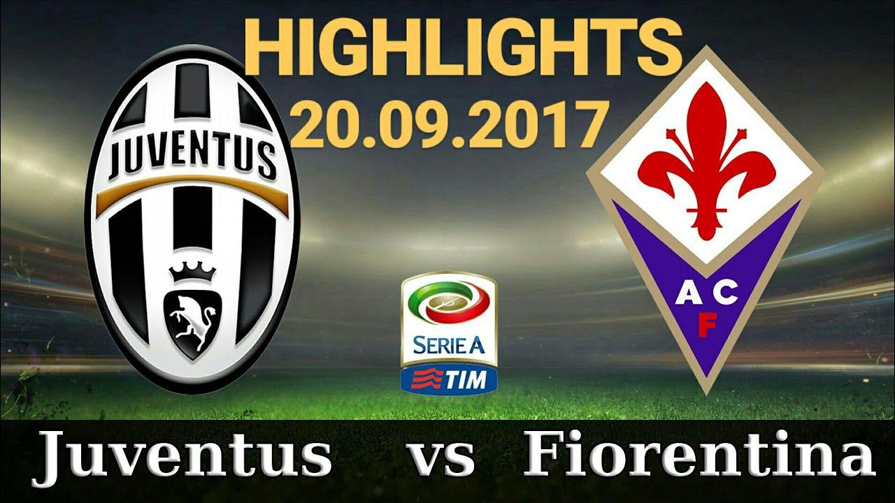 juventus vs fiorentina 10 highlights 20092017 serie a